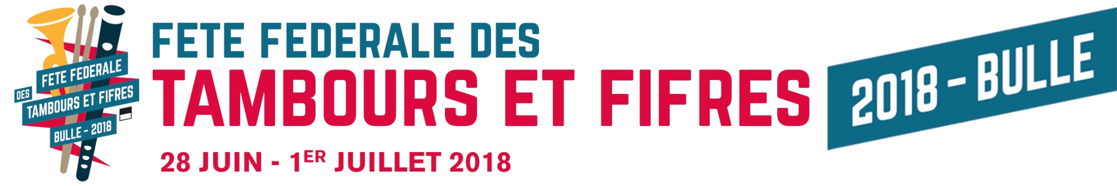 Fête Fédérale des Tambours et Fifres - Bulle 2018